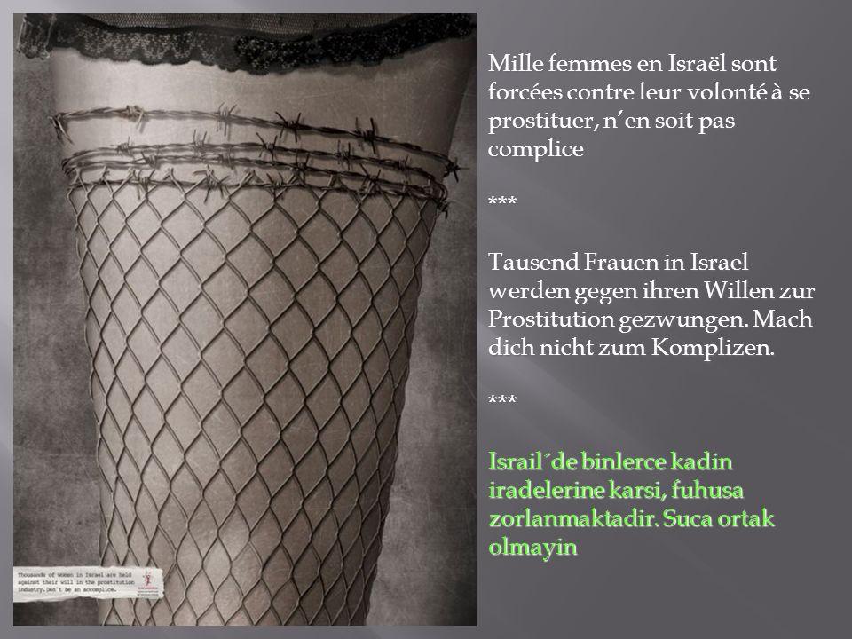 Mille femmes en Israël sont forcées contre leur volonté à se prostituer, n'en soit pas complice