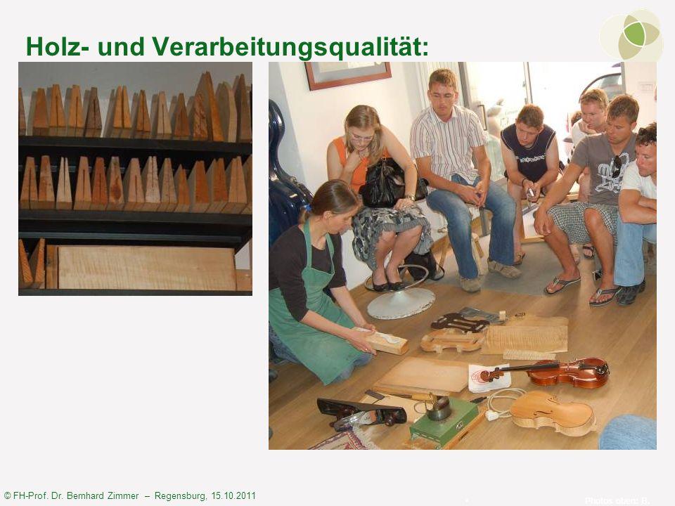 Holz- und Verarbeitungsqualität: