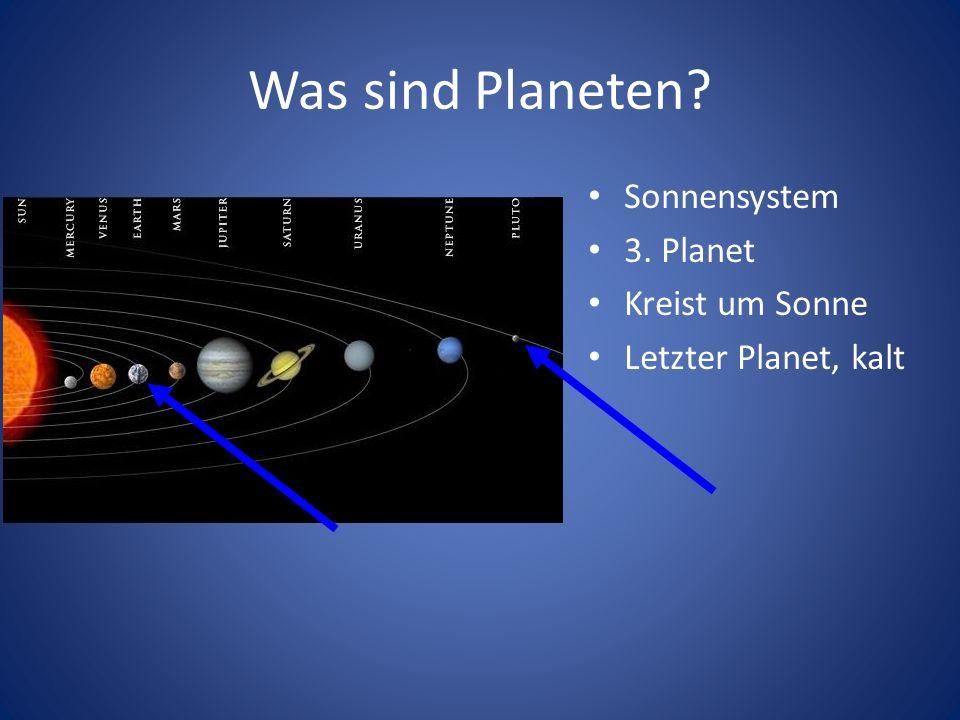 Was sind Planeten Sonnensystem 3. Planet Kreist um Sonne