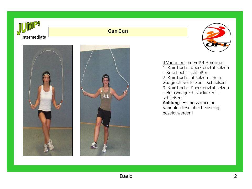 JUMP! Can Can Basic Intermediate 3 Varianten, pro Fuß 4 Sprünge: