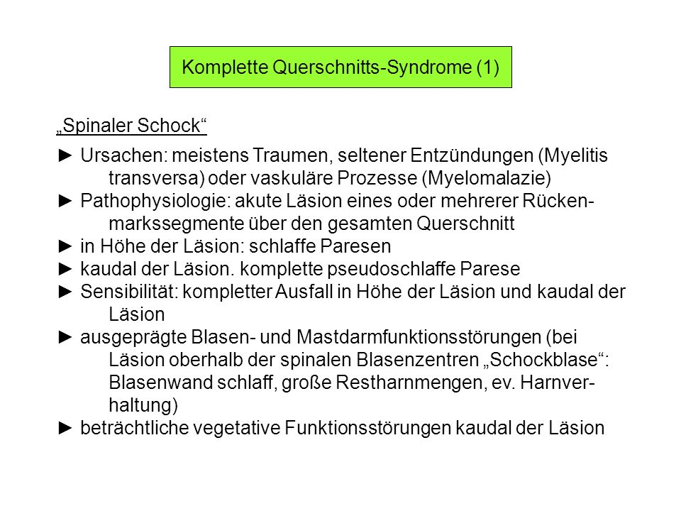 Komplette Querschnitts-Syndrome (1)