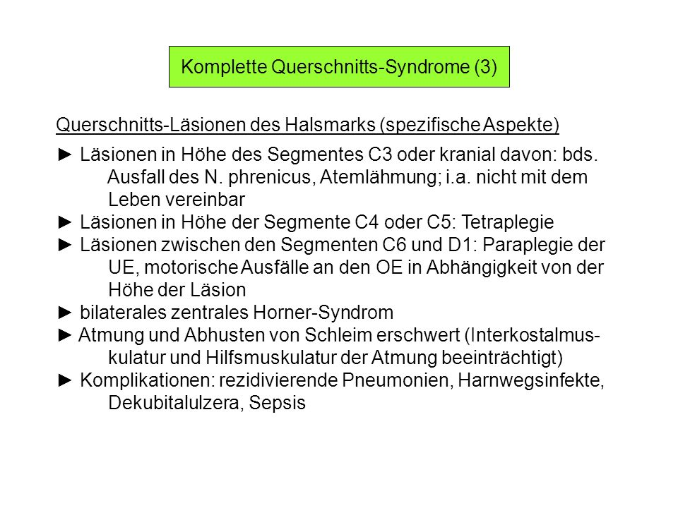 Komplette Querschnitts-Syndrome (3)