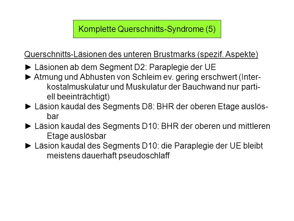 Komplette Querschnitts-Syndrome (5)