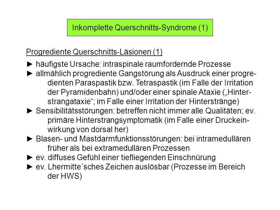 Inkomplette Querschnitts-Syndrome (1)