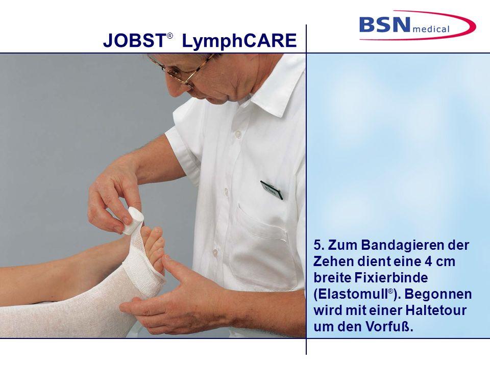 5. Zum Bandagieren der Zehen dient eine 4 cm breite Fixierbinde (Elastomull®).