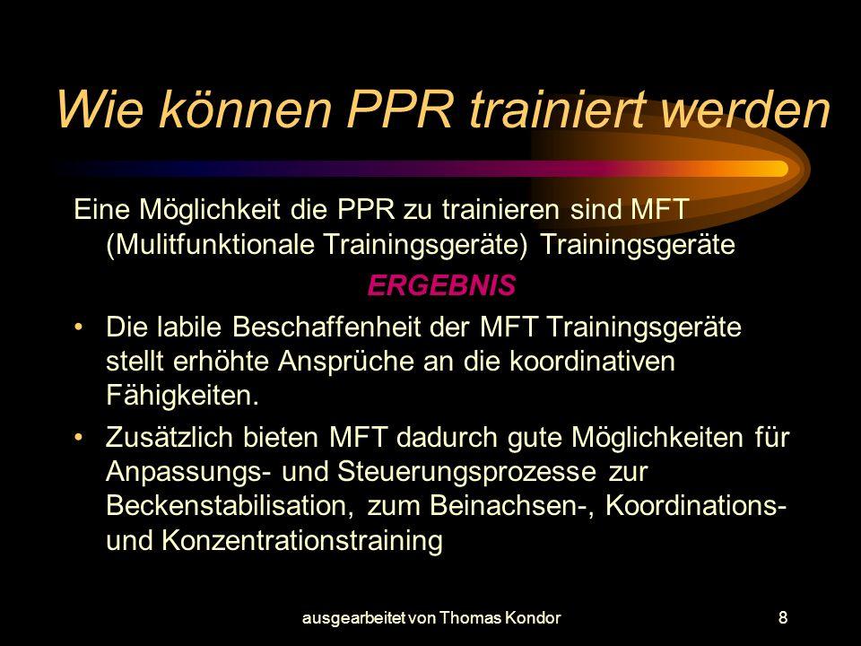 Wie können PPR trainiert werden