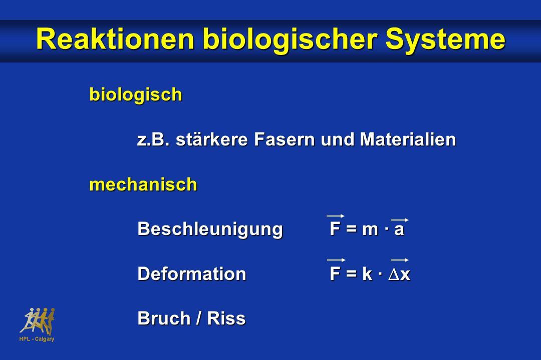 Reaktionen biologischer Systeme