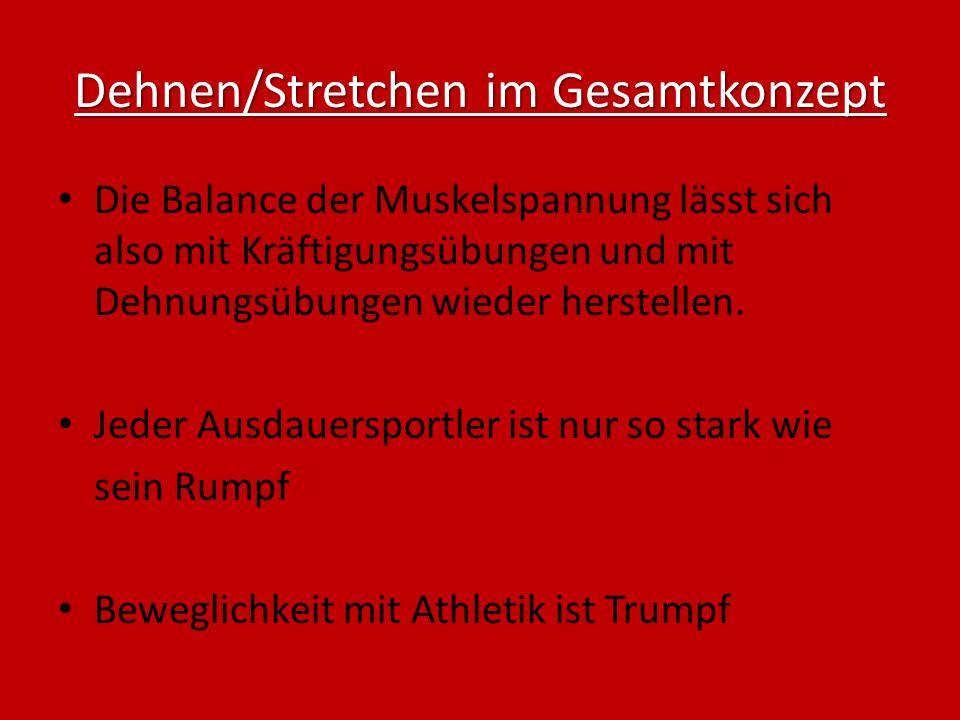 Dehnen/Stretchen im Gesamtkonzept