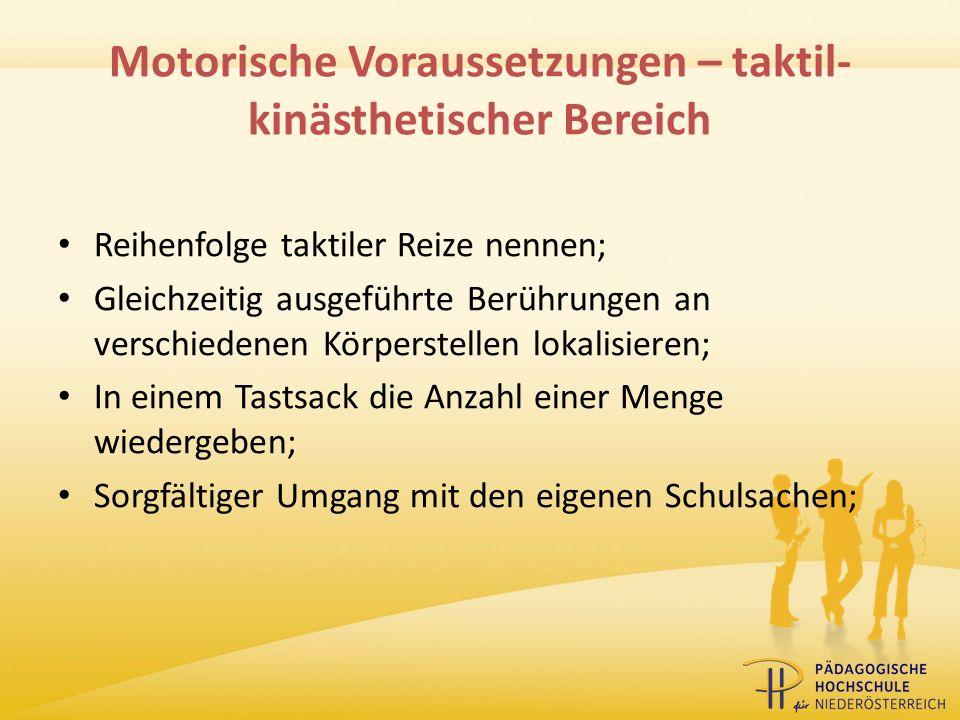 Motorische Voraussetzungen – taktil-kinästhetischer Bereich