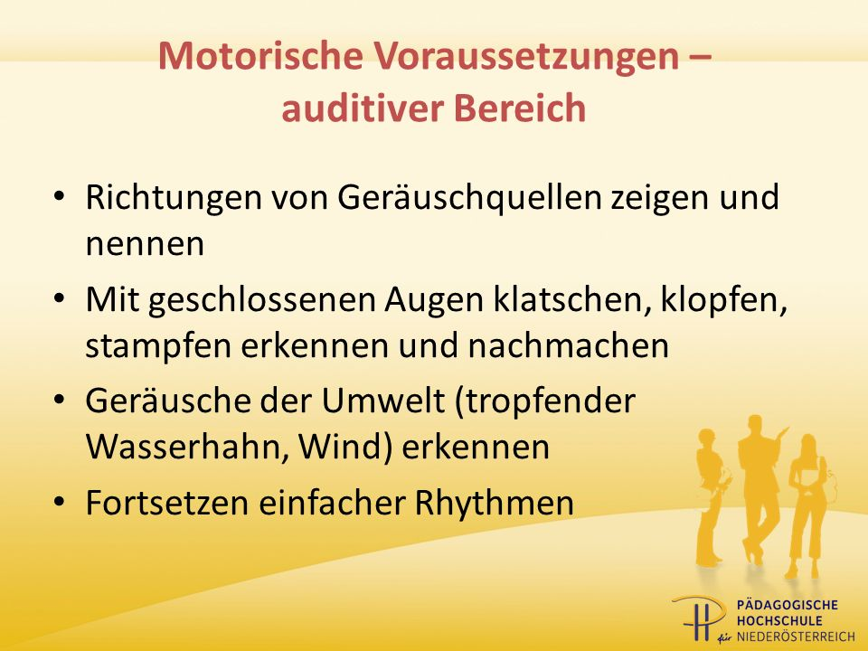 Motorische Voraussetzungen – auditiver Bereich