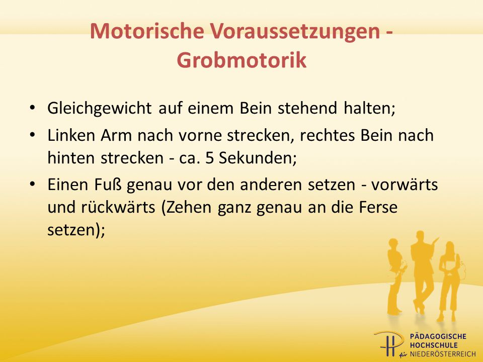 Motorische Voraussetzungen - Grobmotorik
