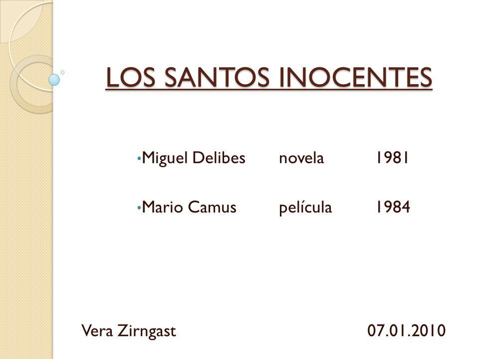 LOS SANTOS INOCENTES Miguel Delibes novela 1981