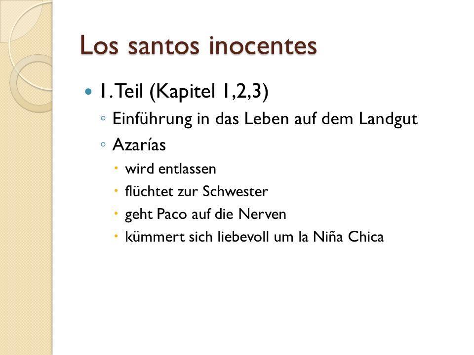 Los santos inocentes 1. Teil (Kapitel 1,2,3)