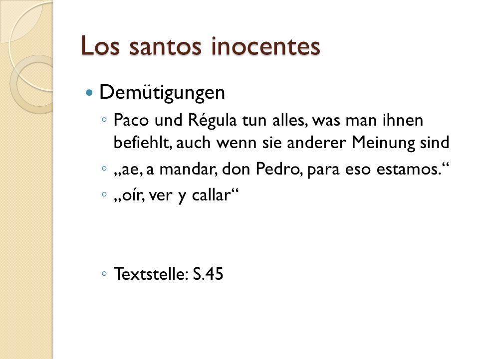 Los santos inocentes Demütigungen