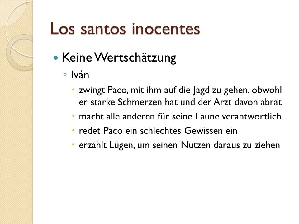 Los santos inocentes Keine Wertschätzung Iván