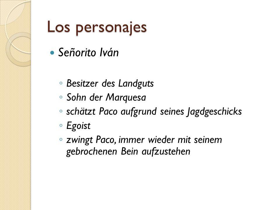 Los personajes Señorito Iván Besitzer des Landguts Sohn der Marquesa