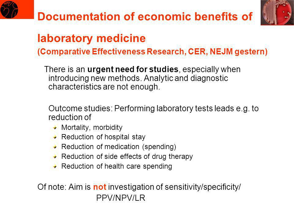 Documentation of economic benefits of laboratory medicine (Comparative Effectiveness Research, CER, NEJM gestern)