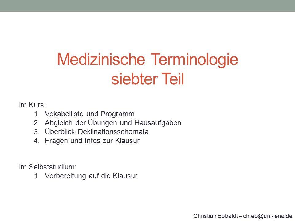 Medizinische Terminologie siebter Teil