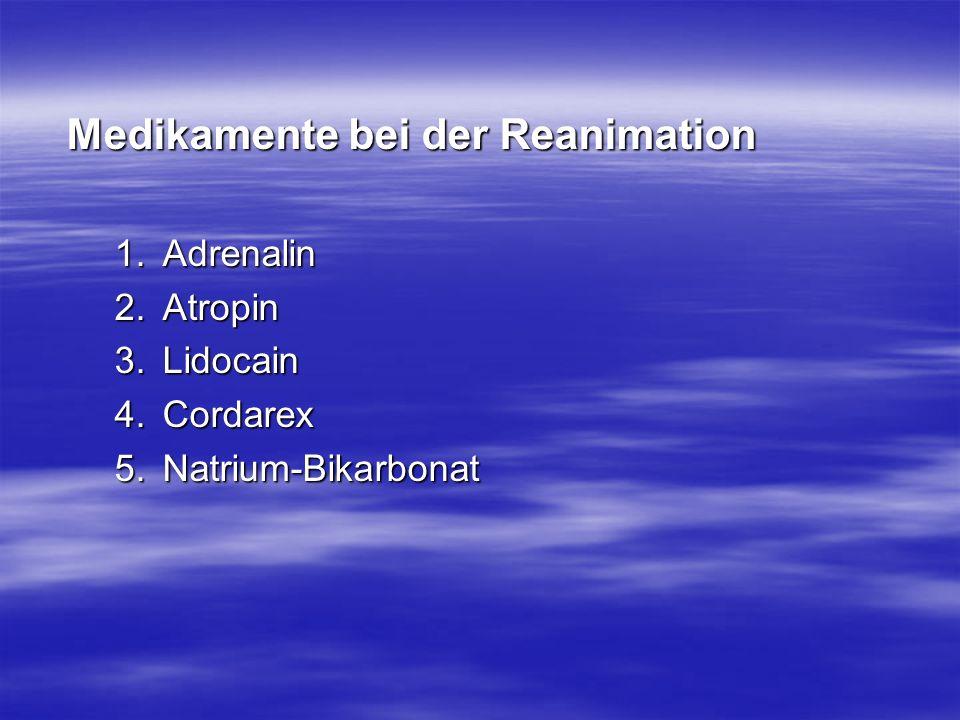 Medikamente bei der Reanimation