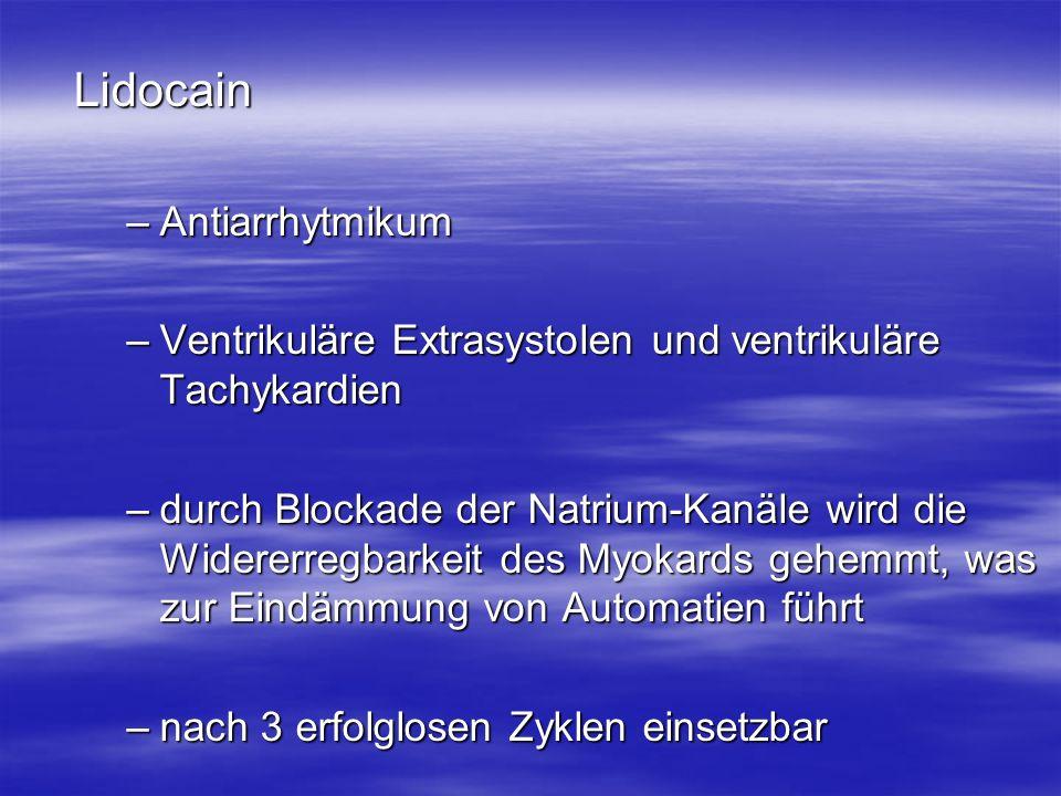 Lidocain Antiarrhytmikum