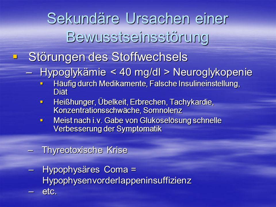 Sekundäre Ursachen einer Bewusstseinsstörung
