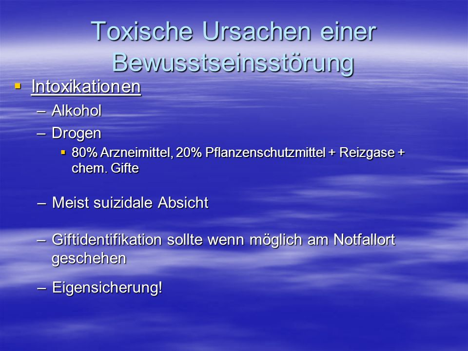 Toxische Ursachen einer Bewusstseinsstörung