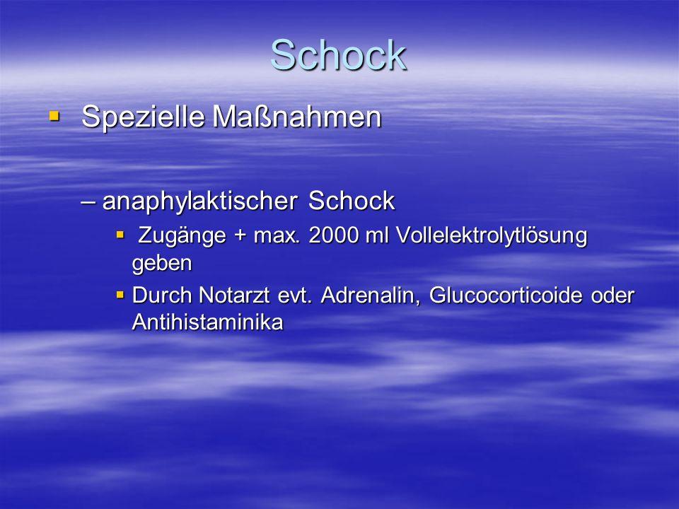 Schock Spezielle Maßnahmen anaphylaktischer Schock