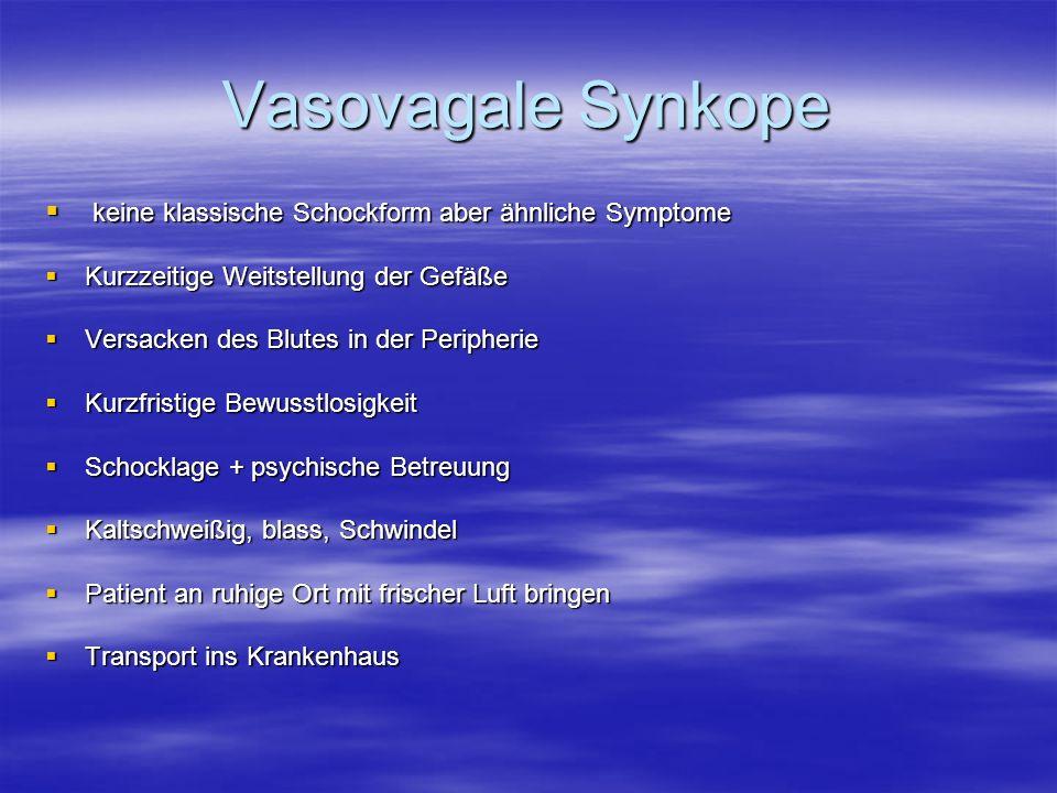Vasovagale Synkope keine klassische Schockform aber ähnliche Symptome