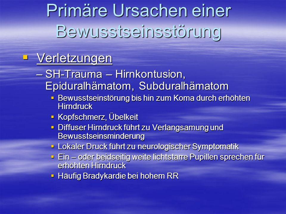 Primäre Ursachen einer Bewusstseinsstörung