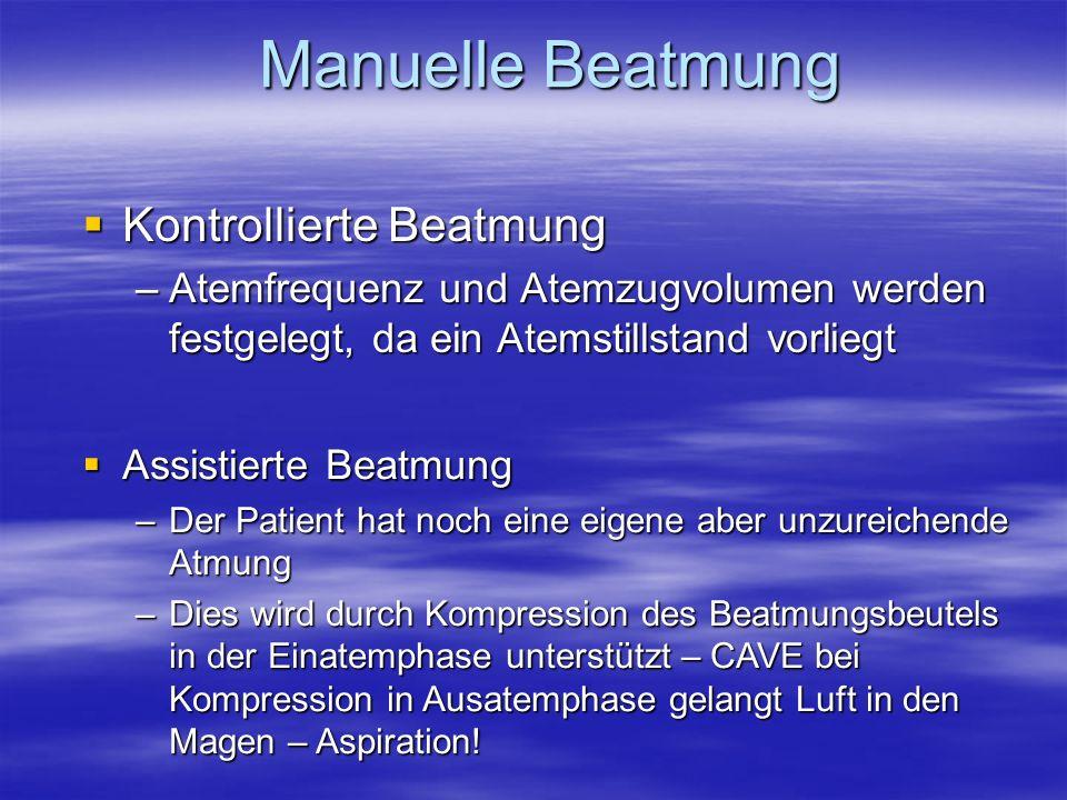 Manuelle Beatmung Kontrollierte Beatmung