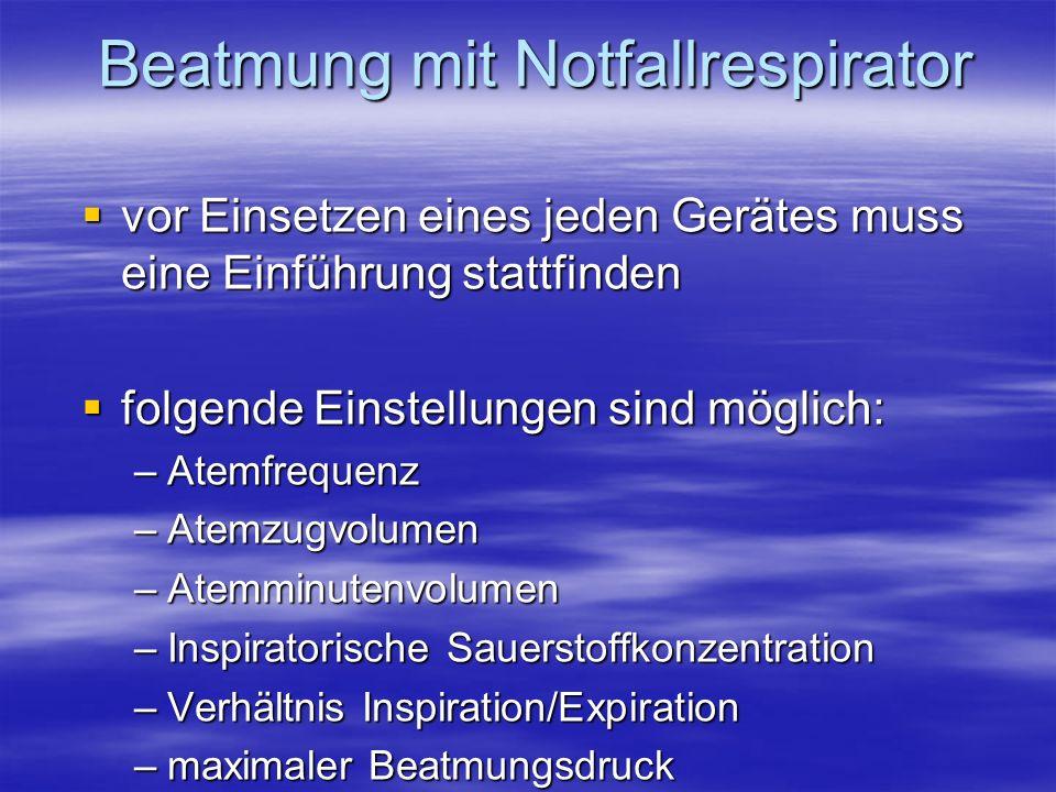 Beatmung mit Notfallrespirator