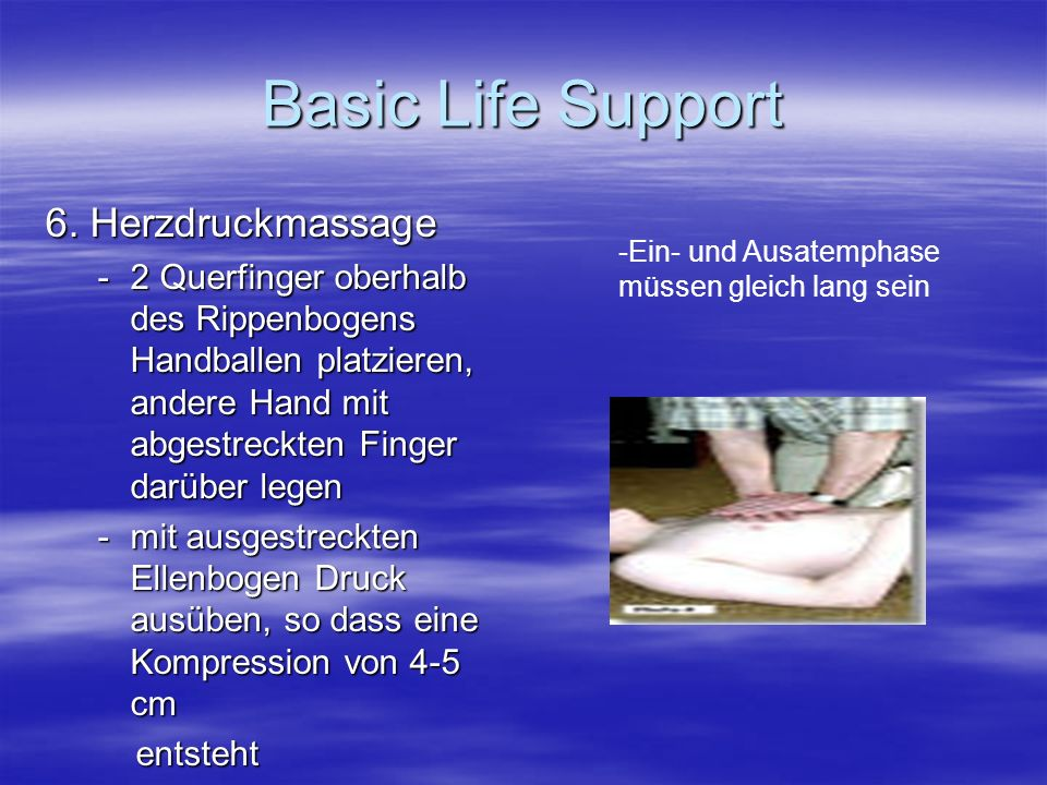 Basic Life Support 6. Herzdruckmassage