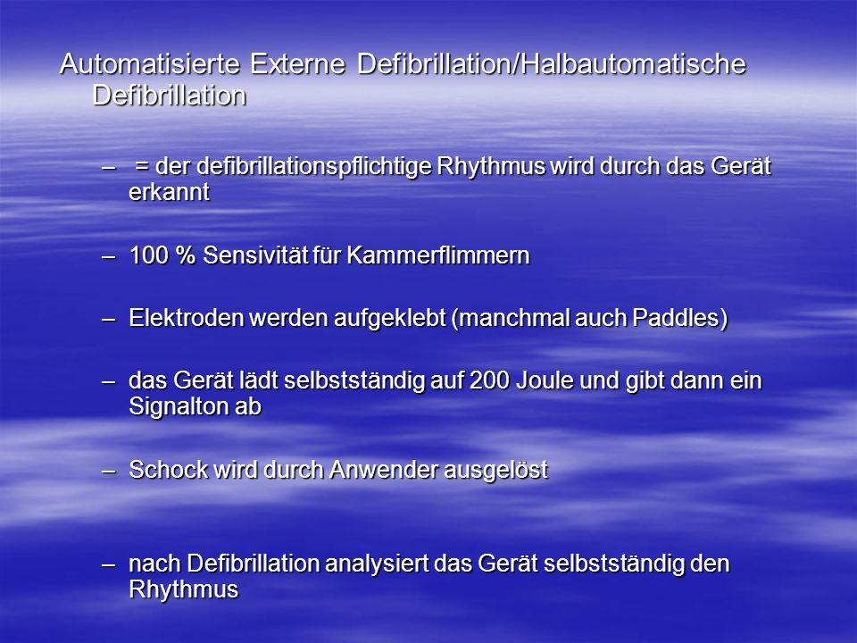 Automatisierte Externe Defibrillation/Halbautomatische Defibrillation