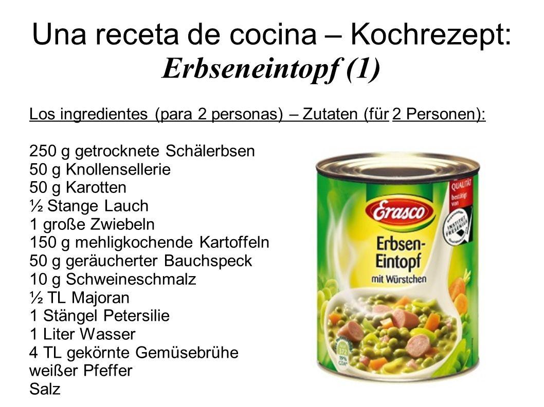 Una receta de cocina – Kochrezept: Erbseneintopf (1)