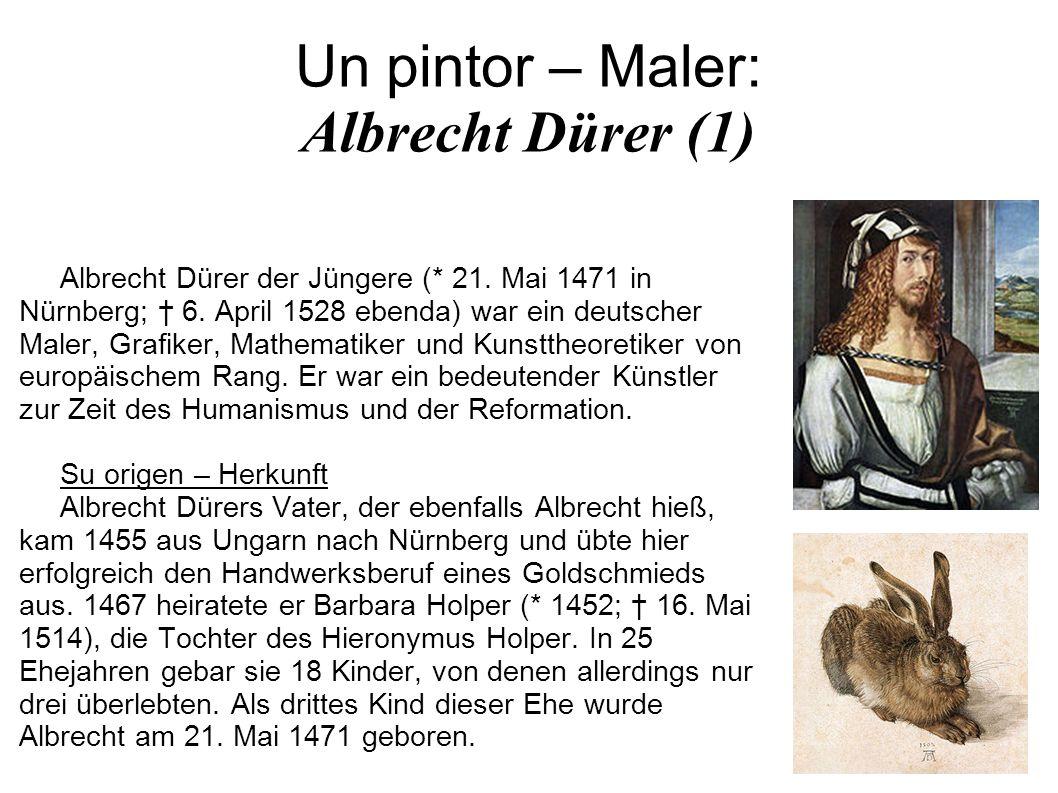 Un pintor – Maler: Albrecht Dürer (1)