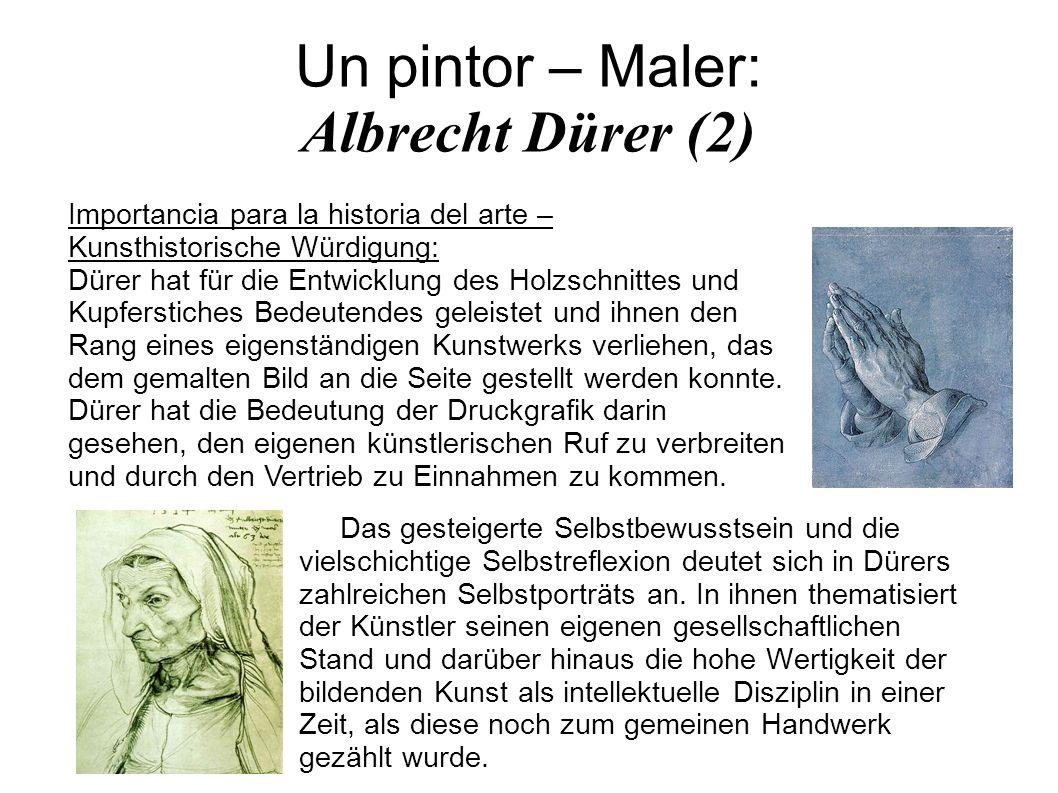Un pintor – Maler: Albrecht Dürer (2)