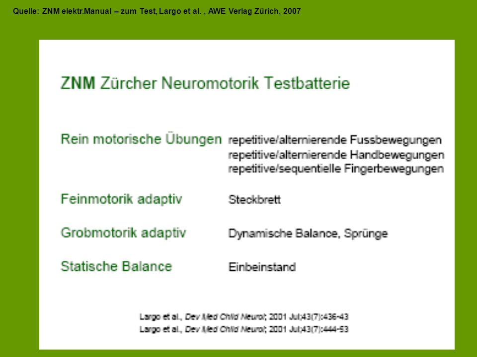 Quelle: ZNM elektr. Manual – zum Test, Largo et al