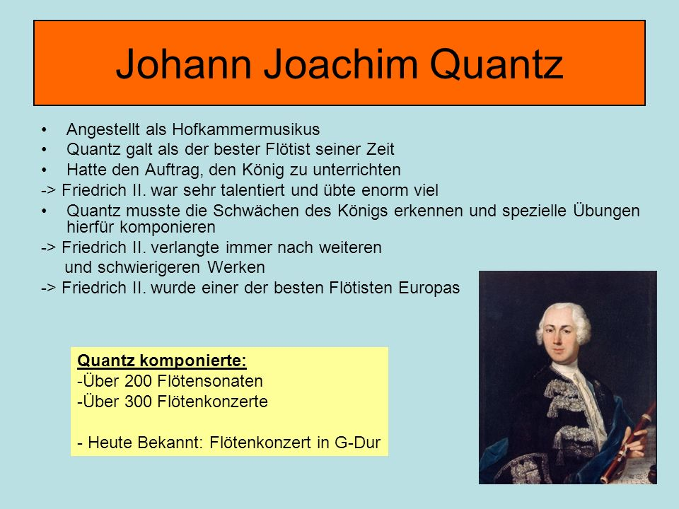 Johann Joachim Quantz Angestellt als Hofkammermusikus