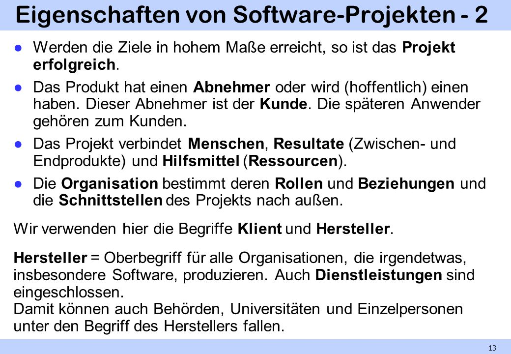 Eigenschaften von Software-Projekten - 2