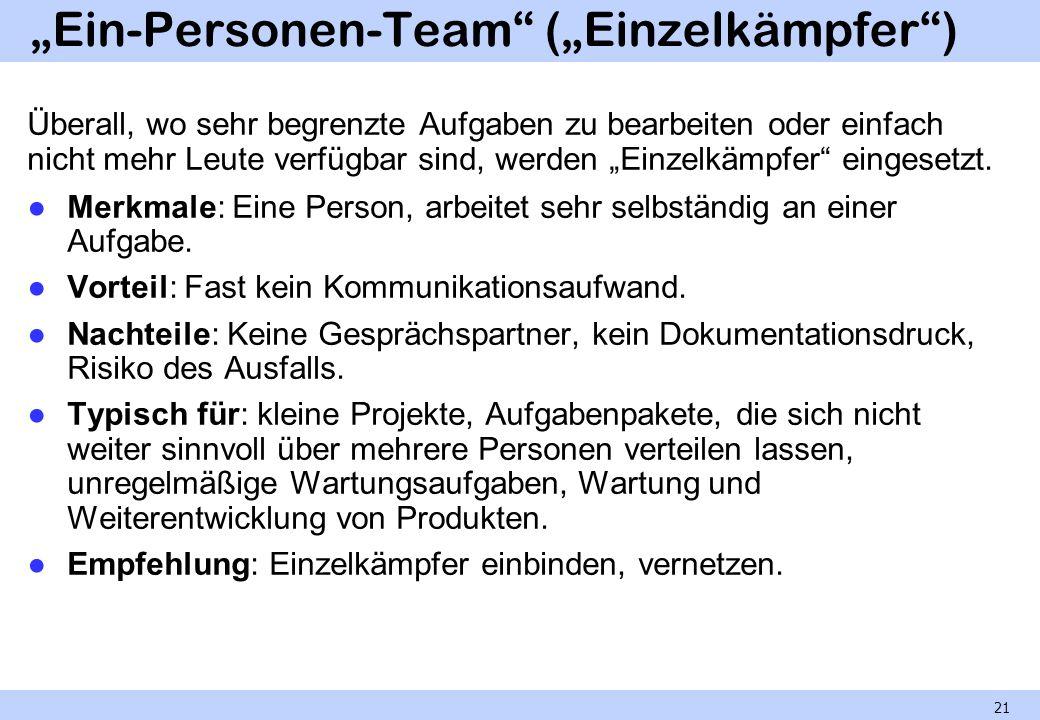 """""""Ein-Personen-Team (""""Einzelkämpfer )"""