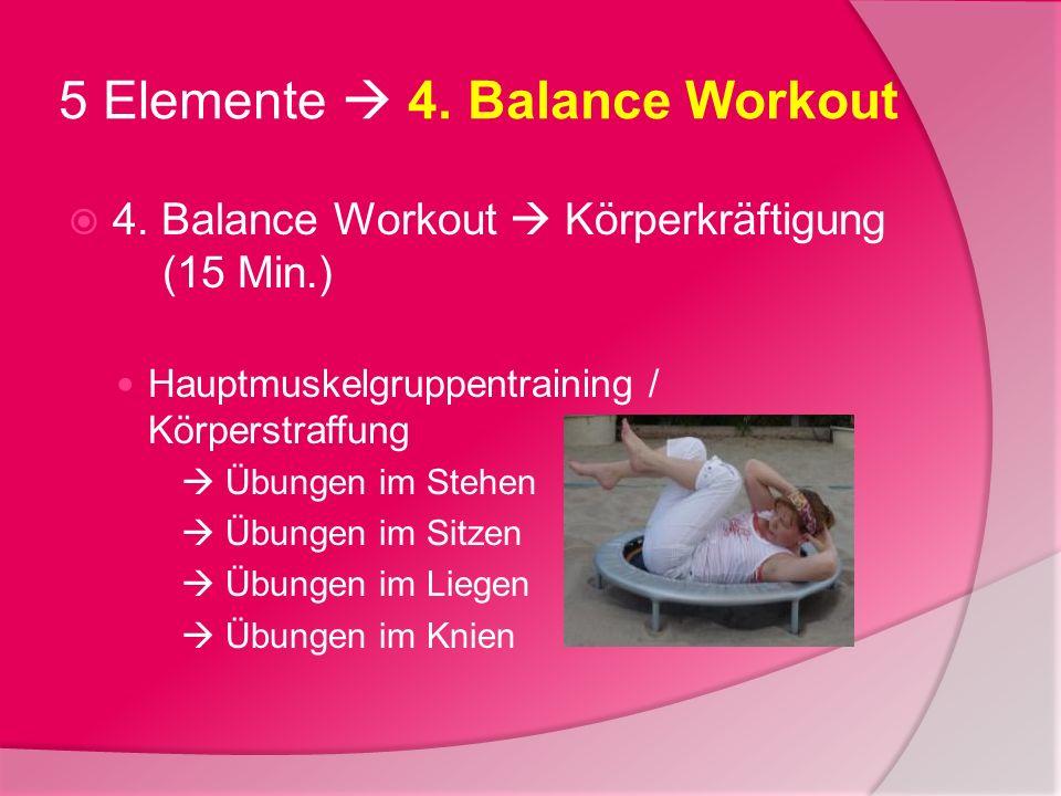 5 Elemente  4. Balance Workout