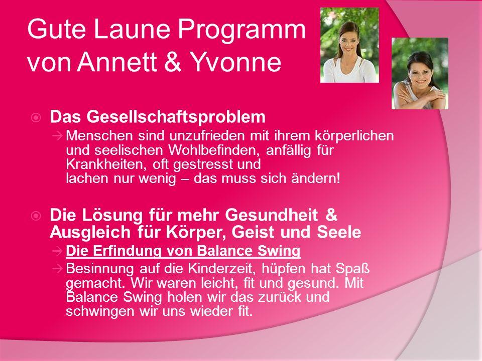 Gute Laune Programm von Annett & Yvonne
