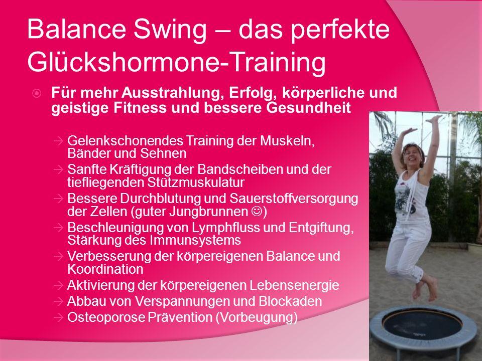 Balance Swing – das perfekte Glückshormone-Training