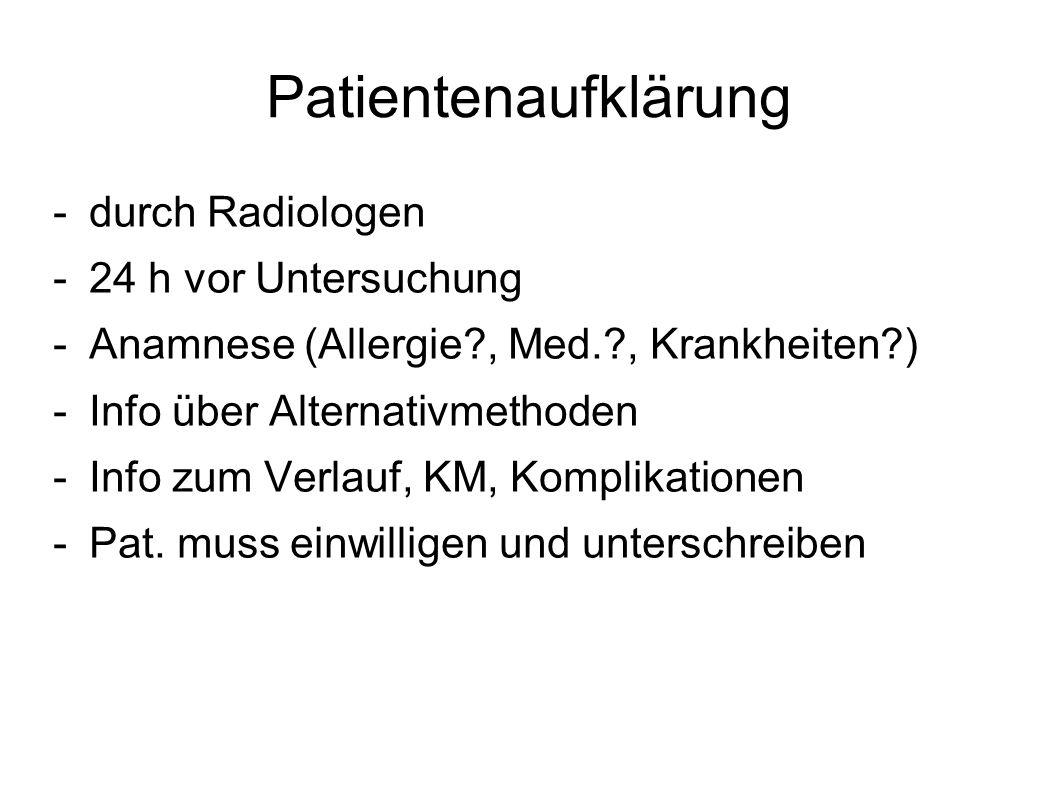 Patientenaufklärung durch Radiologen 24 h vor Untersuchung