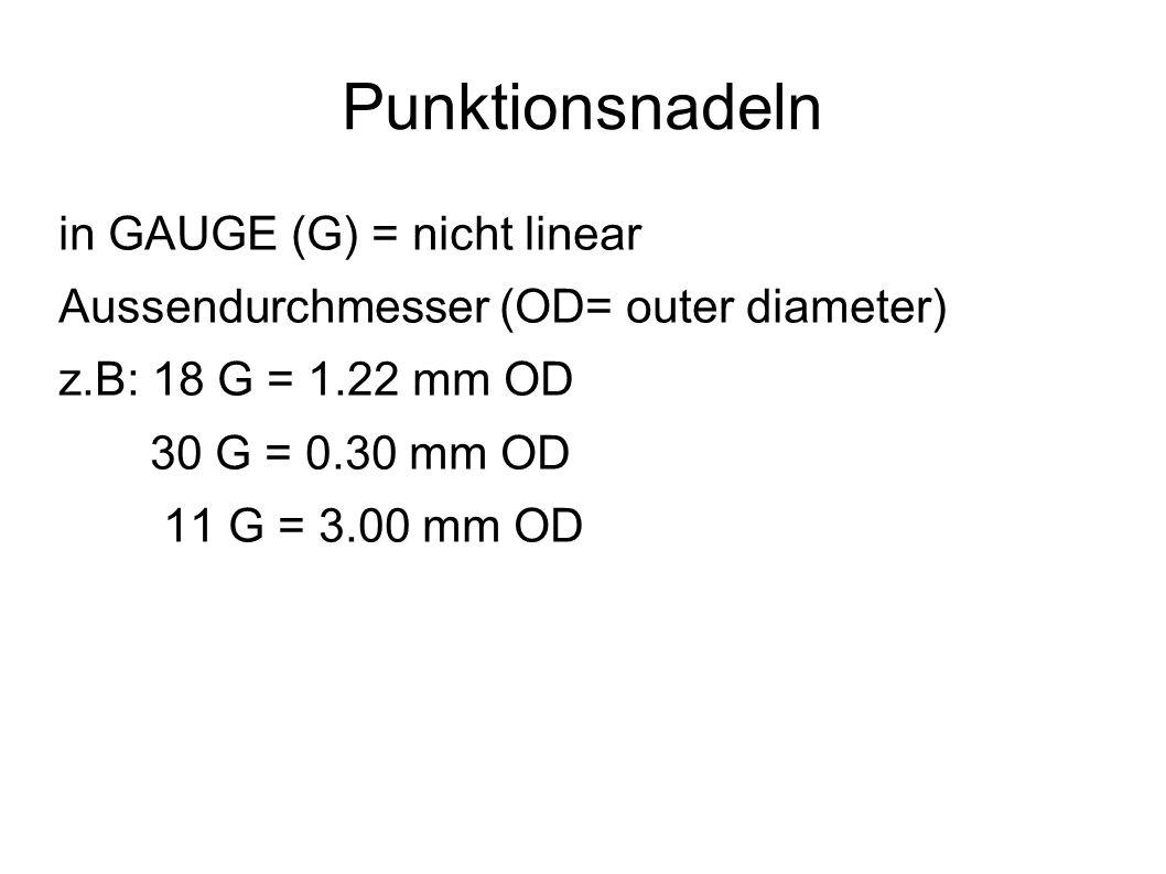 Punktionsnadeln in GAUGE (G) = nicht linear