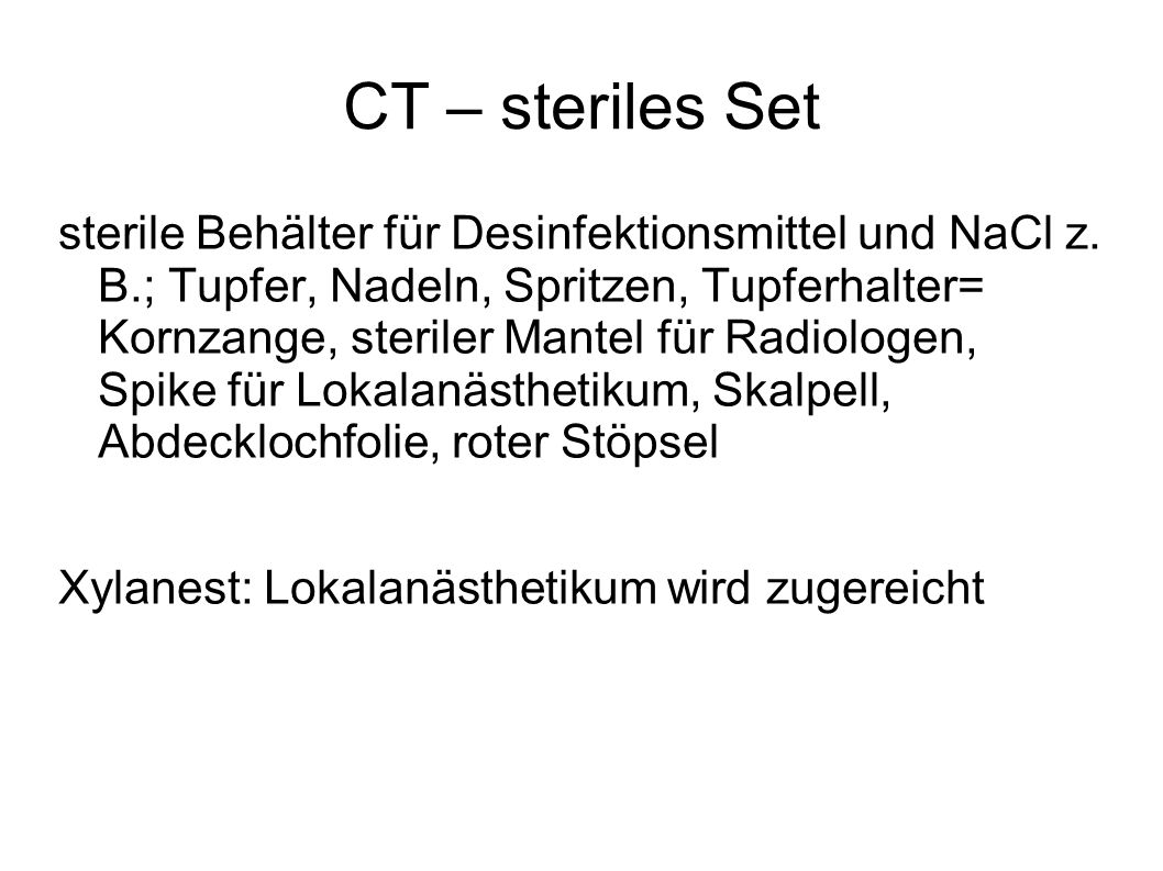 CT – steriles Set
