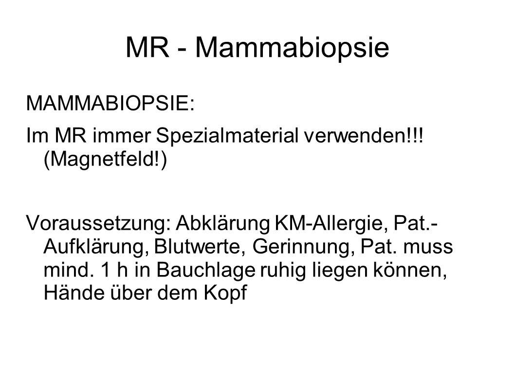 MR - Mammabiopsie MAMMABIOPSIE: