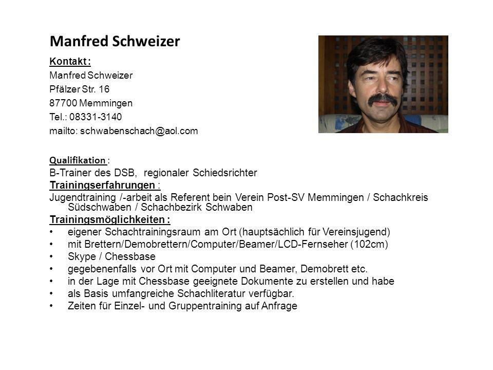 Manfred Schweizer Qualifikation :