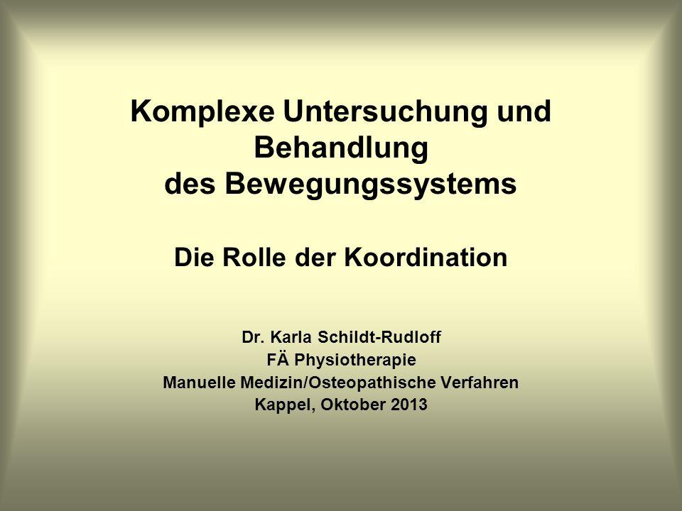 Dr. Karla Schildt-Rudloff Manuelle Medizin/Osteopathische Verfahren
