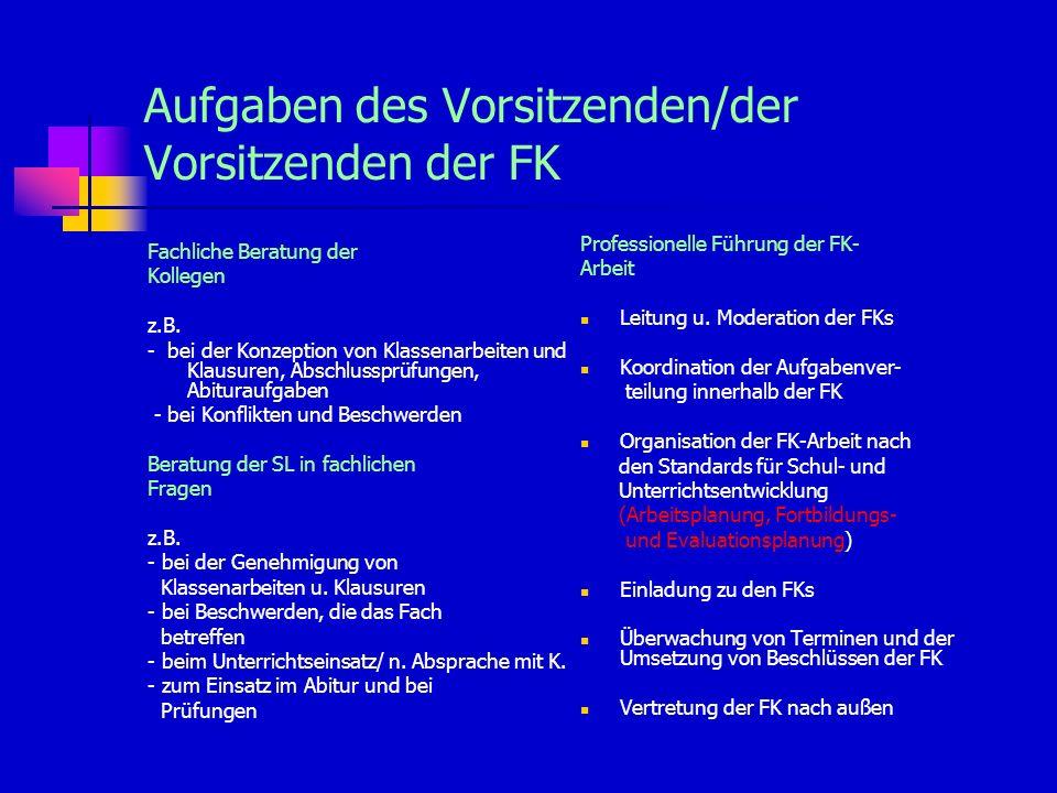 Aufgaben des Vorsitzenden/der Vorsitzenden der FK
